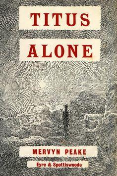 Titus Alone-Mervyn Peake