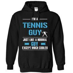 Tennis guy is cooler T Shirts, Hoodies. Get it here ==► https://www.sunfrog.com/LifeStyle/Tennis-guy-is-cooler-5651-Black-10086523-Hoodie.html?57074 $39