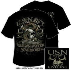 Brown Water USN Riverine http://www.navychief.com/N/product/BROWNWATER-T-K.html