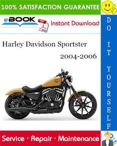 2004 2006 Harley Davidson Xl883 Sportster 833 Service Repair Manual Complete Service Manual For The H Harley Davidson Sportster Sportster Motorcycle Sportster