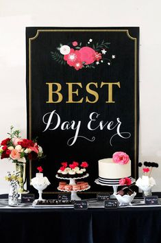 Items similar to Best Day Ever Sign - Black & Gold Wedding - Wedding Sign - Welcome Sign - Bridal Shower Sign - Printable Digital Sign on Etsy Chandelier Bougie, Deco Buffet, Kate Spade Party, Festa Party, Party Decoration, Shower Inspiration, Wedding Desserts, Wedding Cakes, Wedding Signs