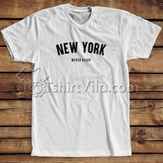New York Never Sleep Tee – T-shirt Adult Unisex Size S-3XL