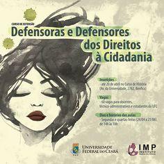 O Instituto Maria da Penha (IMP) e a Universidade Federal do Ceará estão com inscrições abertas para o curso Defensoras e Defensores dos ...