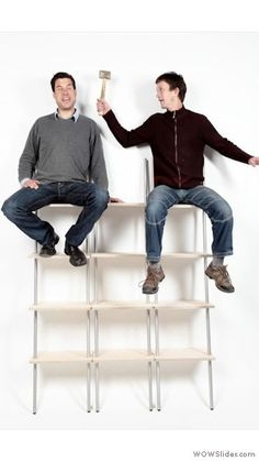 Nic and René doing a stability test Leaning Shelf, Stability, Looks Great