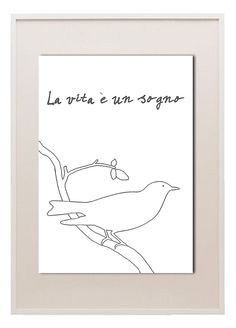 Bird print line art life is but a dream italian quote. $10.50, via Etsy.