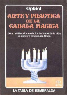 Ophiel Arte Y Practica de La Cabala Magica