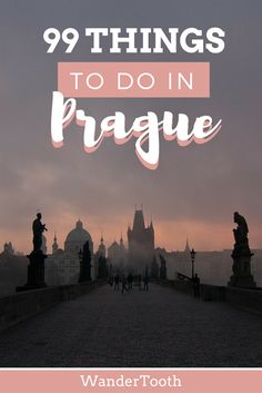 99 Things to do in Prague, Czech Republic. A complete list of the best things to do in Prague! Prague Travel Tips | Prague city guide| What to do in Prague - @WanderTooth