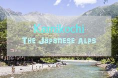Hiking in Kamikochi, the Japanese Alps :http://www.goodlifexplorers.com/hiking-in-kamikochi-the-japanese-alps/