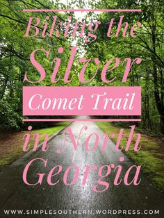 Riding the Silver Comet Trail in North Georgia – Simple Southern Hiking Places, Hiking Trips, Road Trips, Backpacking, Stuff To Do, Things To Do, Travel Planner, Trip Planner, Outdoor Camping