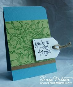 You're In My Prayers Card by Tenia Sanders-Nelson - Cards and Paper Crafts at Splitcoaststampers