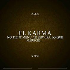 EL KARMA…