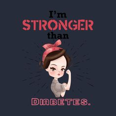 Check out this awesome 'Stronger+than+diabetes+-+diabetics+awareness+strength' design on @TeePublic!