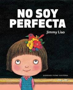 By Jimmy Liao Barbara Fiore Editora Elementary Spanish, Spanish Classroom, Teaching Spanish, I Love Books, My Books, Kool Kids, Classroom Language, Children's Literature, Kids Learning