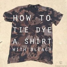 Don't throw away that old t-shirt just yet. All you need is bleach, water, rubber bands, & a spray bottle to make this easy DIY t-shirt with bleach. # bleach shirt diy tutorials How to Tie Dye a Shirt with Bleach Tye Dye Bleach, Bleach Dye Shirts, Diy Tie Dye Shirts, T Shirt Diy, Shirt Refashion, Tie Dye With Bleach, Bleach Art, Clothes Refashion, Diy Sweatshirt