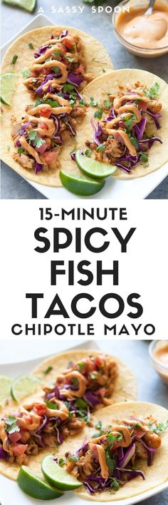 Easy-to-make spicy fish tacos with pan-fried white fish, slaw, and chipotle mayo. A healthier alternative to fried fish tacos ready in just 15 minutes! via @asassyspoon