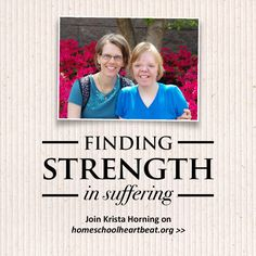 Hear homeschool graduate Krista Horning share her struggle with disability and explain the value of compassion. Listen now on Home School Heartbeat || #HSHB >>