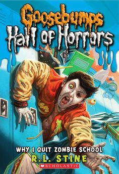 "Read ""Goosebumps: Hall of Horrors Why I Quit Zombie School"" by R. Stine available from Rakuten Kobo. Welcome to the Hall of Horrors, HorrorLand's Hall of Fame for the truly terrifying. Matt was never a superstar in school. Horror Fiction, Horror Books, Fiction Books, Used Books, My Books, Zombie School, Childrens Ebooks, Spooky Stories, I Quit"