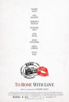 Poster for Woody Allen's upcoming film, To Rome With Love.