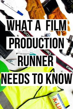 5 things, article, what a film production runner needs to know, filmmaking   filmmaker   filmmaking tips   film production  