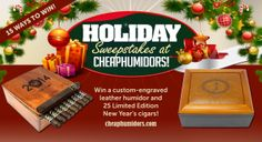 I just entered to win a custom-engraved leather humidor and 25 Limited Edition New Year's cigars from CheapHumidors.com!