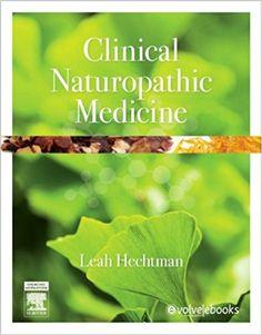 Clinical naturopathic medicine, 1e: 9780729541923: Medicine & Health Science Books @ Amazon.com