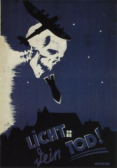German poster aims to persuade people to obey the black-out  regulations:  'Light means your death!'