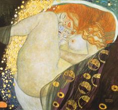 Gustav Klimt: Danaë, 1907. Private collection. Danaë, seemingly underwater, thighs drawn up, gold and silver seminal flow rising between her legs. The legend concerns her mating with Zeus in the form of a gold shower, to conceive Perseus, which is depicted here. The eroticism is highly intentional: the red hair, etc.