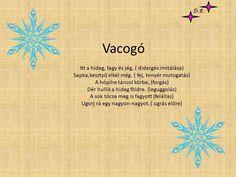 Mókázva mondókázz! – Modern Iskola Christmas Poems, Kids Christmas, Xmas, Projects For Kids, Crafts For Kids, Kindergarten Crafts, Kids Corner, Baby Crafts, Pre School