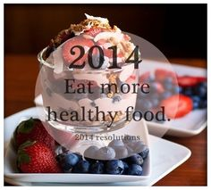 Eat more healthy food quotes food fruits healthy new year resolutions
