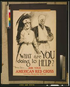 What are you doing to help? Join your American Red Cross   Gordon Grant, 1919