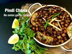 Pindi Chana/Pindi Chole-Authentic Punjabi Recipe-No onion No garlic – Food, Fitness, Beauty and More