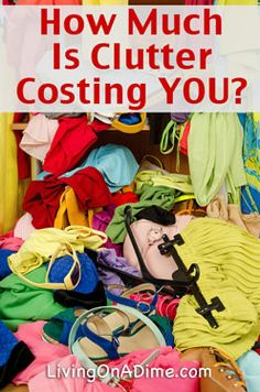 Here are 13 tips how clutter can be costing you and  some easy ideas about how to get it under control. http://www.livingonadime.com/cost-clutter/
