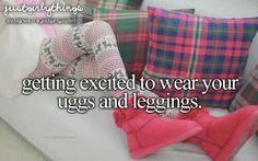 Uggs and leggings :)
