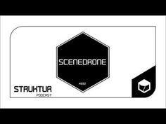 Scenedrone - Struktur Podcast #032