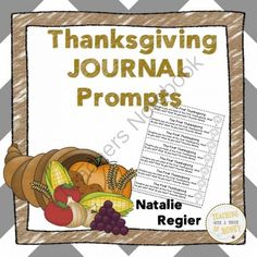 Thanksgiving Journal: 25 Journal Writing Prompts from Teaching With a Touch of Honey on TeachersNotebook.com -  (35 pages)  - Need ideas to get your students writing? Promote writing with these Thanksgiving journal writing prompts!