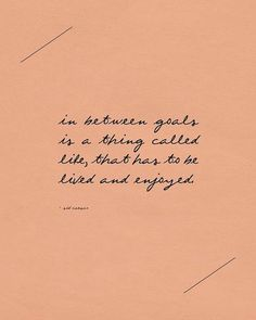 One of my favorite maxims. So, so important. And I often forget.
