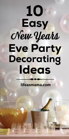 10 Easy New Year's Eve Party Decorating Ideas