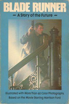 FUTURE NOIR - Blade Runner (1982) archives Incept date: 13102010