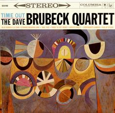 The Dave Brubeck Quartet, Time Out (Columbia) 1959 Cover art by S. Neil Fujita