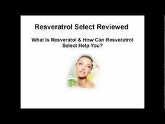 \n        Resveratrol Select Reviewed - How Resveratrol Select May Help Promote Better Health\n      - YouTube\n