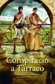 DESEMBRE-2014. Jordi Solé. Conspiració a Tàrraco. N(SOL)CON