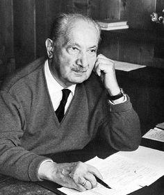 Martin Heidegger (Messkirch, Alemania; 26 de septiembre de 1889 – Friburgo de Brisgovia, Baden-Wurtemberg, Alemania; 26 de mayo de 1976)