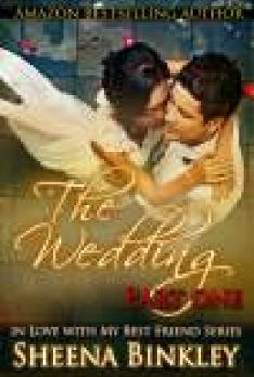 ChatEbooks Book of the Week The Wedding Part 1 by Sheena Binkley A great read for a bargain price of only $0.99!  https://www.chatebooks.com/romance-ebooks?product_id=116