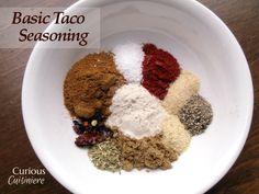 Taco Seasoning from Curious Cuisiniere. Use GF flour sub
