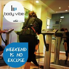 Weekend is NO Excuse! Body Vibe miha bodytec, Ν. Ηράκλειο