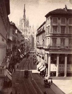 Italy, Milan, ca 1880 Milan City, Foto Poster, Vintage Italy, Italian Beauty, Months In A Year, Photo Archive, Places Around The World, Old Photos, Places To Travel