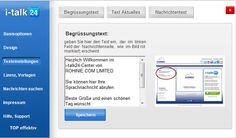 i-talk24 Hier hinterlegen Sie den Begrüssungstext für Ihre Nachrichtenempfänger. Details: http://www.i-talk24.com