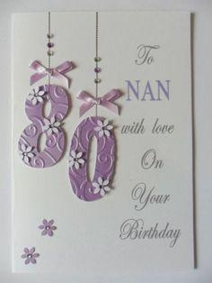 Nan's 80th (any age) Birthday card
