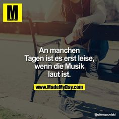Laute Musik Find Quotes, Me Quotes, I Love Music, Intelligence Is Sexy, German Quotes, Good Sentences, Something To Remember, Lifestyle Quotes, Status Quotes