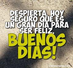 Buen día para ser feliz